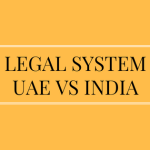 Legal system UAE vs India