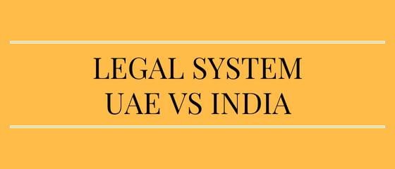 Legal system UAE vs India
