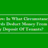 Circumstances Can Landlords Deduct Money